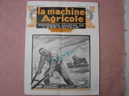 LA  MACHINE  AGRICOLE 1927 Nov. Nombreux Clichés De Matériel 26 Pages 24X31  TBE  à Voir - Agriculture