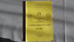 Catalogue Des Cachets Courriers-Convoyeurs-Lignes 1877-1966 Jean Pothion - France