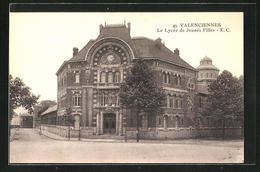 CPA Valenciennes, Le Lycee De Jeunes Filles - Valenciennes