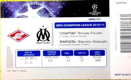 Football Tickets -  F.C. SPARTAK  Moscow V. OLIMPIQUE Marseille , 2010 , EURO - CUP. - Tickets - Entradas