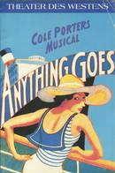 """Berlin - Theater Des Westens - Cole Porter Musical """"Anything Goes"""" 1994 - 40 Seiten Mit Vielen Abbildungen - Scenenfotos - Theatre & Scripts"""