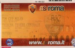 FOOTBALL(AS ROMA) - Tickets D'entrée
