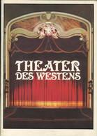 Berlin - Theater Des Westens - 44 Seiten Mit Vielen Abbildungen - Herausgegeben Im Zuge Der Wiedereröffnung 1978 - Theatre & Scripts