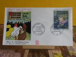 Toulouse Lautrec,bal Au Moulin Rouge - 81 Albi - 12.3.1965 FDC 1er Jour N°526 - Coté 10€ - 1960-1969