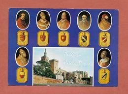 * CPM..dépt  84..AVIGNON :  Les 7 Papes Qui Ont Régné Sur Avignon  : Voir 2 Scans - Avignon