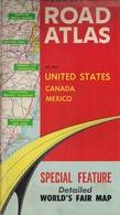 U.S.A. - CANADA - MEXICO (ROAD ATLAS) CARTES ROUTIÈRES - SPECIAL FEATURE - DETAILED WORLD'S FAIR MAP - HAMMOND. - Exploration/Travel