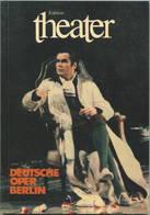 Deutsche Oper Berlin - 110 Seiten Mit Vielen Abbildungen 1981 Oper In Berlin Eine Herausforderung - Das Ballett - Porträ - Theatre & Scripts