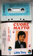 MC MUSICASSETTA LITTLE TONY CUORE MATTO Etichetta ALPHA RECORD AR 3051 - Audio Tapes