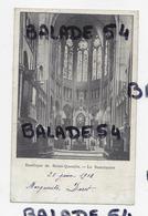 CPA - Basilique De SAINT-QUENTIN (02) Le Sanctuaire (cachet 1902) Voir Scan - Saint Quentin