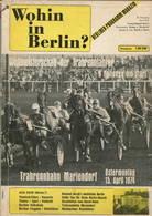 Wohin In Berlin? - Berliner Programm Magazin April 1974 - 56 Seiten Mit Vielen Abbildungen - Berlin