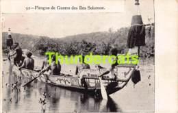 CPA PIROGUE DE GUERRE DES ILES SOLOMON - Salomon