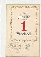 BONNE ANNEE MEILLEURS VOEUX 1904 CARTE GAUFRE BON ETAT - Anno Nuovo