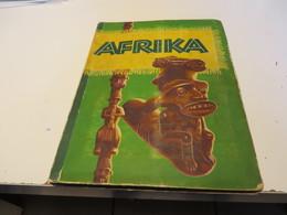 ZIGARETTENBILDER  -  SAMMELALBUM  AFRIKA   Mit  Allen  BILDER - Sammelbilderalben & Katalogue