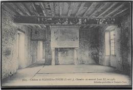 Plessis Les Tours - Château De Louis XI - Chambre Où Mourut Louis XI - Sonstige Gemeinden