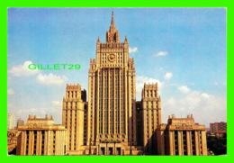 MOSCOU, RUSSIE - MOSKAU, VERWALTUNGSGEBAUDE AUF DEM SMOLENSKI-PLATZ - V/O MESHDUNARODNAJA KNIGA - - Russie