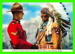 MÉTIERS - ROYAL CANADIAN MOUNTED POLICE - OFFICERS GRETTS CHIEF SITTING EAGLE - MAJESTIC POST CARD - - Police - Gendarmerie