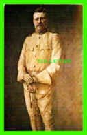 POLITIQUE - THEODORE ROOSEVELT, 26th PRESIDENT OF THE UNITED STATES - - Personnages
