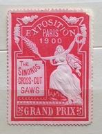 EXPOSITION PARIS 1900  THE SIMONDS  GROSS-CUT  SAWS GRAND PRIX    ERINNOFILO CHIUDILETTERA ETICHETTA PUBBLICITARIA - Francobolli