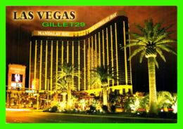 LAS VEGAS, NV - MANDALAY BAY RESORT & CASINO AT NIGHT - VEGAS SERIES - - Las Vegas