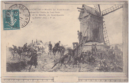 02 - St-QUENTIN - Musée De Fervaques - Défense Du Moulin De Tous-Vents - Episode De La Bataille De Saint-Quentin 1871 - Museum