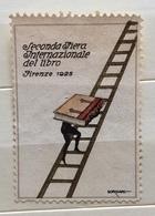 FIRENZE 1925  SECONDA FIERA INTERNAZIONALE DEL LIBRO  ERINNOFILO CHIUDILETTERA ETICHETTA PUBBLICITARIA - Francobolli