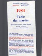 Biarrtiz / Anglet/ Boucau/ Guétary (64 Pyrénées Atlantiques) Table Des Marées 1984 (offert Par LOTO) (PPP16974) - Europe