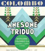 "2385  "" ANESONE TRIDUO - DISTILLERIE COLOMBO "" ETIC. ORIG. - Etichette"