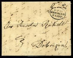 """NAGYSZEBEN 1838. Portós Levél, Tartalommal """"O:P:A: HERMANNSTADT"""" Debrecenbe Küldve, érk. Bélyegzéssel  /  1838 Unpaid Le - Hungary"""
