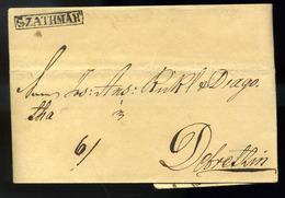 SZATMÁR 1837. Portós Levél, Szép, Ritkább Keretes Bélyegzéssel Debrecenbe Küldve, érk. Bélyegzéssel  /  1837 Unpaid Lett - Hungary