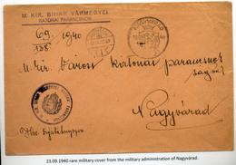 NAGYVÁRAD 1940. M.ki.Bihar Vármegyei Katonai Parancsnok, Levél Visszatért Bélyegzéssel  /  1940 Hun.Roy. Bihar County Mi - Covers & Documents