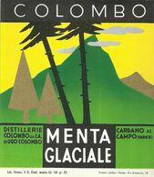"2387 "" MENTA GLACIALE - DISTILLERIE COLOMBO "" ETIC. ORIG. - Etichette"