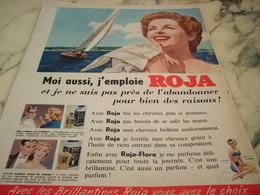 ANCIENNE PUBLICITE MOI AUSSI J EMPLOIS   ROJA  1955 - Perfume & Beauty