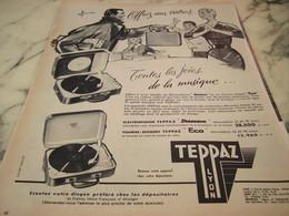 ANCIENNE PUBLICITE ELECTROPHONE TEPPAZ LYON 1955 - Musique & Instruments