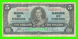 BILLETS - CINQ DOLLARS 1937 - BANQUE DU CANADA - No C/S 5451609 - COYNE-TOWERS - KING GEORGES VI - - Canada