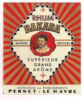 Etiquette  Rhum  Bakara - Monopole Des Ets Pernet - Le Havre - Tête D'homme - - Rhum