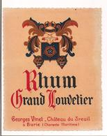 Etiquette  Rhum  Grand Louvetier - Georges Vinet - Château Du Treuil à Burie - - Rhum