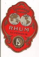 Etiquette  Rhum  Supérieur - Distillerie Du Nord - Imprimeur Douin Et Jouneau Vers 1925 - - Rhum