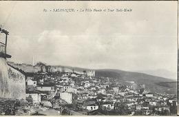 Salonique La Ville Haute Et Tour Yédi Koulé     CPA 1918 - Grèce