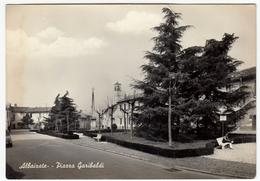 ALBAIRATE - PIAZZA GARIBALDI - MILANO - Vedi Retro - Milano