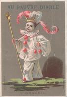 Figurina, Chromo, Victorian Trade Card. Au Pauvre Diable. Pierrot, L'orgueil. Bognard 1-20/4 - Autres