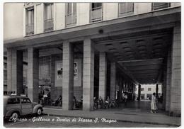 LEGNANO - GALLERIA E PORTICI DI PIAZZA S. MAGNO - 1957 - AUTOMOBILI - CARS - FIAT GIARDINETTA - Legnano