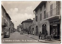 S. COLOMBANO AL LAMBRO - VIA G. MAZZINI E CAFFE' MODERNO - MILANO 1953 - AUTOMOBILI - CARS - FIAT GIARDINETTA - Milano