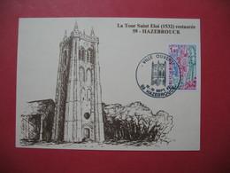 Carte  1982  -  Ville Ouverte  59 Hazebrouck - La Tour Saint-Eloi 1532  Restaurée - Marcophilie (Lettres)