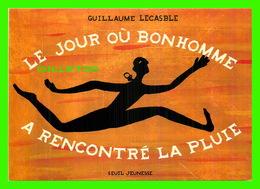 ADVERTISING - PUBLICITÉ - LE JOUR OU BONHOMME A RENCONTRÉ LA PLU!ES - ÉDIT DU SEUIL, 1999 - ILLUSTRATIONS, G. LECASBLE - - Publicité