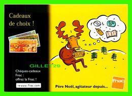 ADVERTISING - PUBLICITÉ - FNAC - PÈRE NOEL, AGITATEUR DEPUIS... - CADEAUX DE CHOIX - ILLUSTRATIONS DE PHILLIPPE DORO - - Publicité