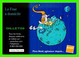 ADVERTISING - PUBLICITÉ - FNAC - PÈRE NOEL, AGITATEUR DEPUIS... - LA FNAC À DOMICILE - ILLUSTRATIONS DE PHILLIPPE DORO - - Publicité