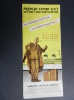 8F) TRASPORTI NAVI AMERICAN EXPORT LINES CONSTITUTION INDEPENDENCE 1962 SAILING DEPLIANT TURISTICO - Barche
