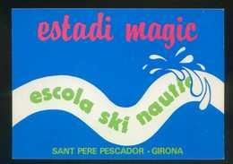 *Estadi Magic. Escola Ski Nautic* Sant Pere Pescador. Girona. Nueva. - Escuelas