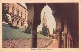 Cartolina Udine Salita Del Castello 1940 - Udine