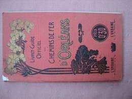 Livret Guide Officiel 1902 Des Chemins De Fer D'ORLEANS Nombreux Clichés 264 Pages BE - Chemin De Fer